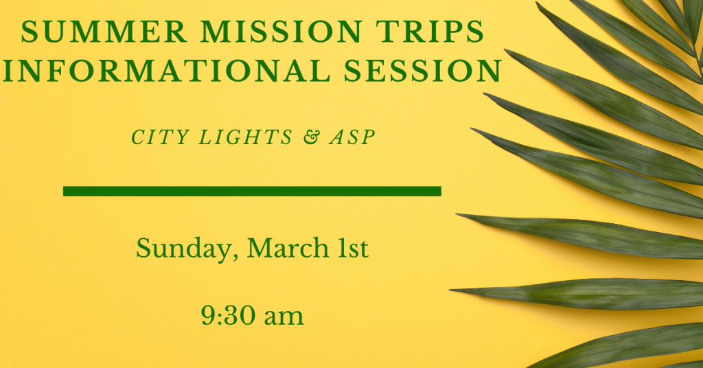 Summer Mission Trips Info Session